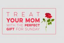 Treat Your Mother This Mother's Day